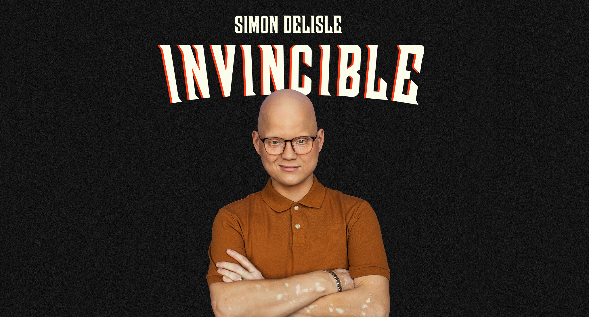 Événements - Simon Delisle Invincible